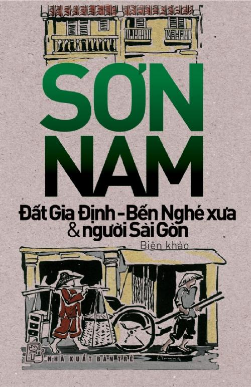 Bìa sách Đất Gia Định - Bến Nghé Xưa  Người Sài Gòn