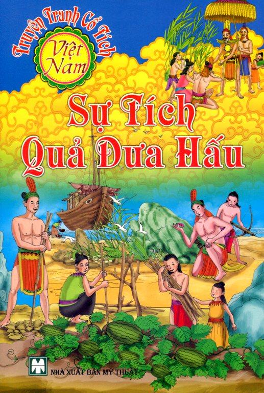 Bìa sách Truyện Tranh Cổ Tích Việt Nam - Sự Tích Quả Dưa Hấu