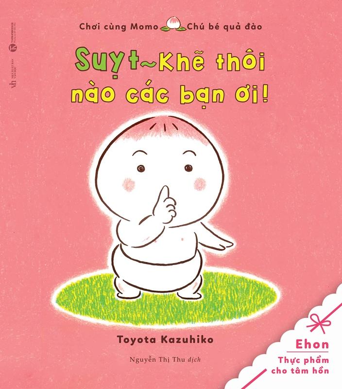 Bìa sách Tủ Sách Ehon: Chơi Cùng Momo - Chú Bé Quả Đào: Suỵt! Khẽ Thôi Nào Các Bạn Ơi