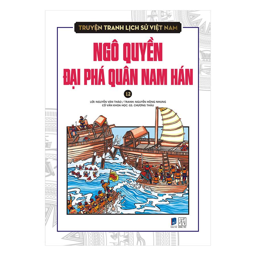 Bìa sách Truyện Tranh Lịch Sử Việt Nam - Ngô Quyền Đại Phá Quân Nam Hán