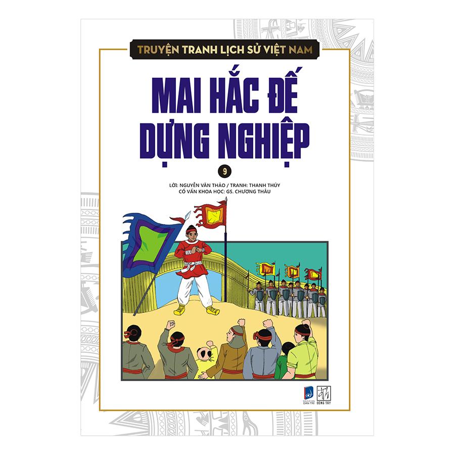 Bìa sách Truyện Tranh Lịch Sử Việt Nam - Mai Hắc Đế Dựng Nghiệp