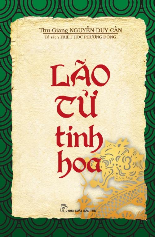 Bìa sách Tủ Sách Triết Học Phương Đông: Lão Tử Tinh Hoa