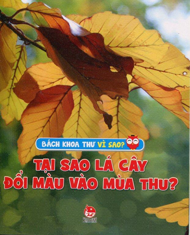 Bìa sách Tại Sao Lá cây Đổi Màu Mùa Thu