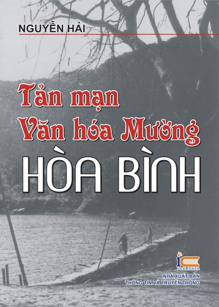 Bìa sách Tản Mạn Văn Hóa Mường - Hòa Bình