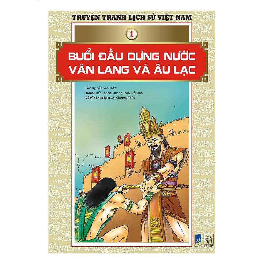 Bìa sách Truyện Tranh Lịch Sử Việt Nam - Buổi Đầu Dựng Nước Văn Lang Và Âu Lạc (Sách Màu)