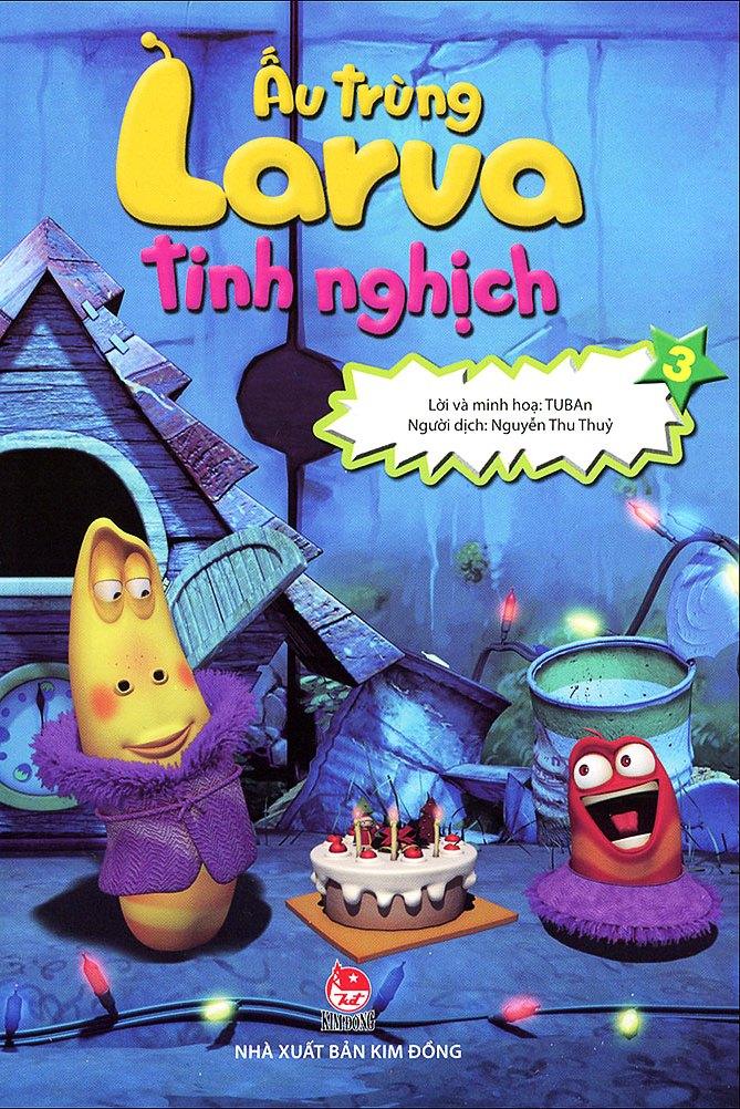 Review sách Ấu Trùng Larva Tinh Nghịch (Tập 3)