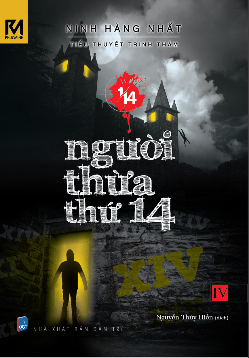 Bìa sách Tiểu Thuyết Trinh Thám 1/14 - Tập 4 - Người Thừa Thứ 14