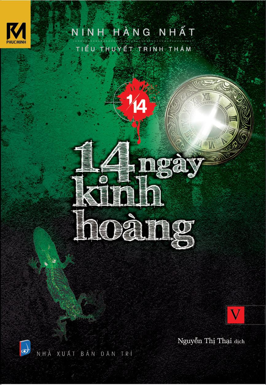 Bìa sách Tiểu Thuyết Trinh Thám 1/14 - Tập 5 - 14 Ngày Kinh Hoàng