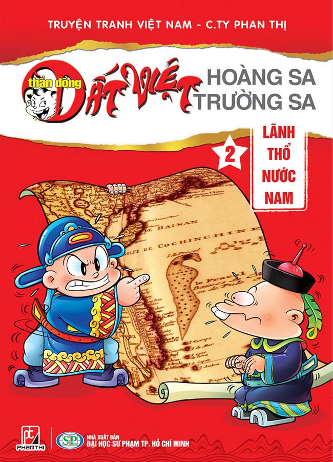 Khuyên đọc sách Thần Đồng Đất Việt Hoàng Sa - Trường Sa 2: Lãnh Thổ Nước Nam