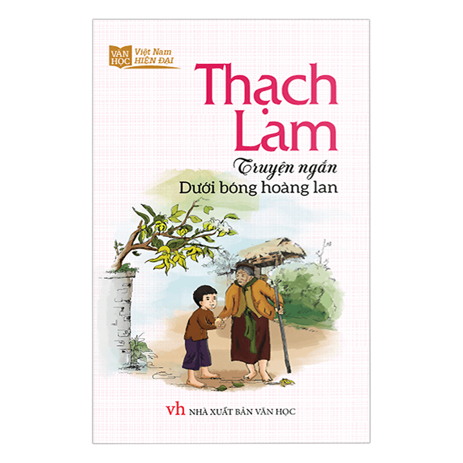 Truyện Ngắn Dưới Bóng Hoàng Lan – Thạch Lam
