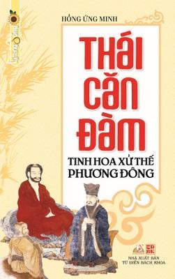 Bìa sách Thái Căn Đàm - Tinh Hoa Xử Thế Phương Đông