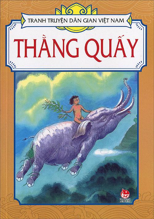 Bìa sách Tranh Truyện Dân Gian Việt Nam - Thằng Quấy