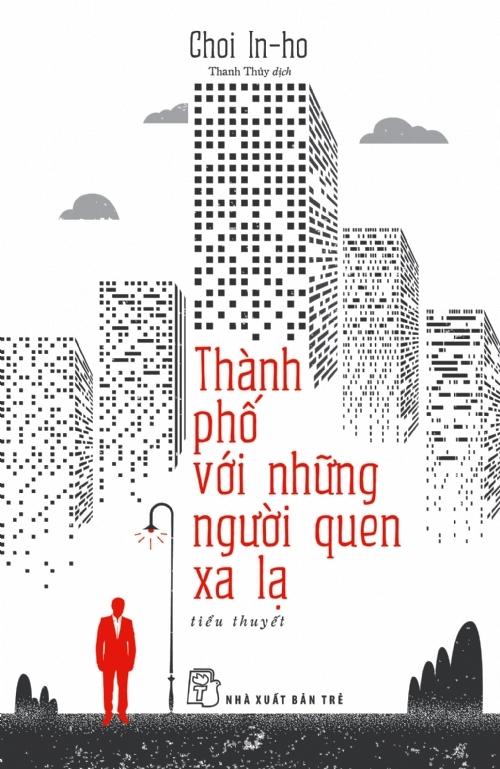 Bìa sách Thành Phố Và Những Người Quen Xa Lạ