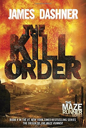 Bìa sách Maze Runner - Prequel: The Kill Order