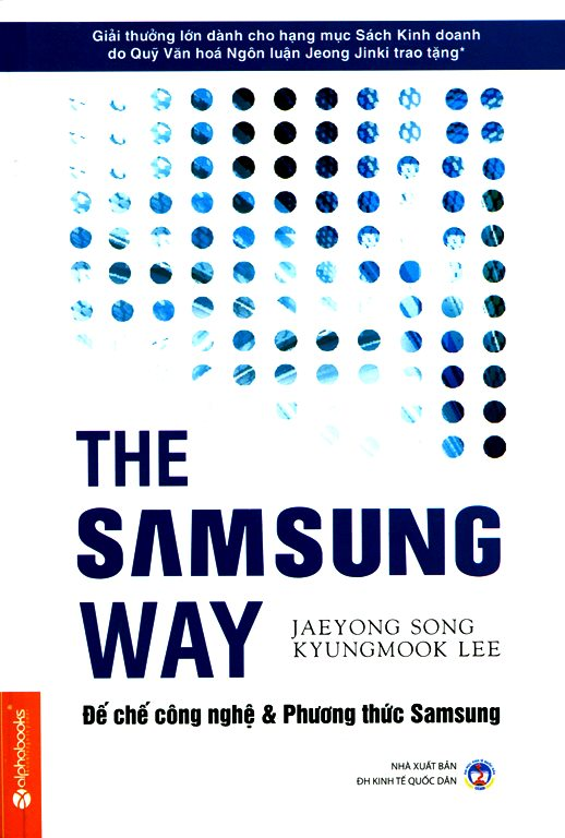 Bìa sách The Samsung Way - Đế Chế Công Nghệ Và Phương Thức Samsung