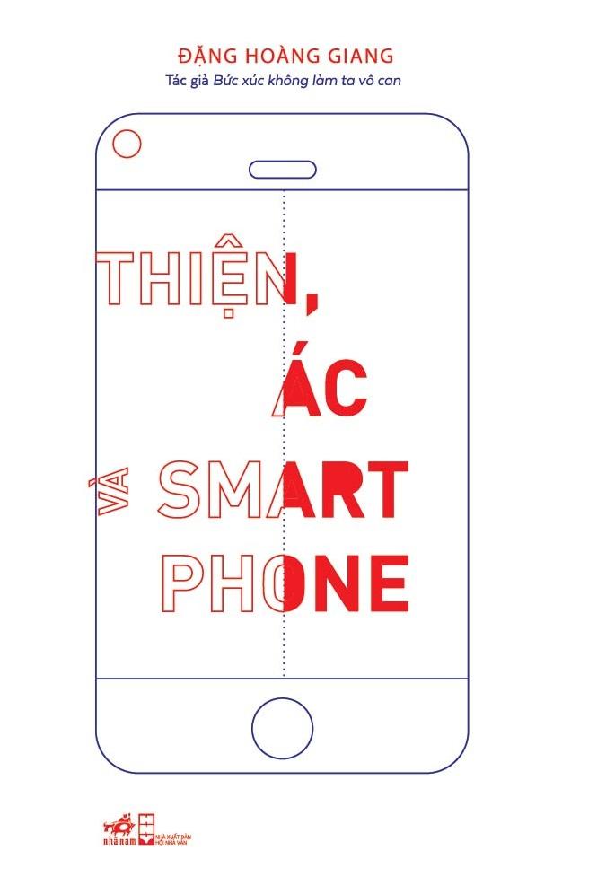 Bìa sách Thiện, Ác Và Smartphone
