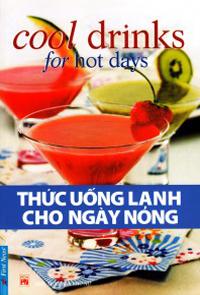 Bìa sách Thức Uống Lạnh Cho Ngày Nóng (Tái Bản 2016)