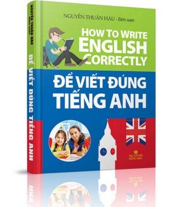 Review sách Để Viết Đúng Tiếng Anh