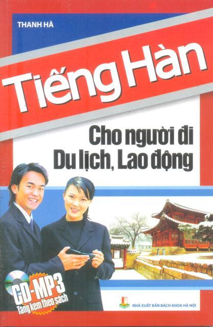 Bìa sách Tiếng Hàn Cho Người Đi Du Lịch, Lao Động