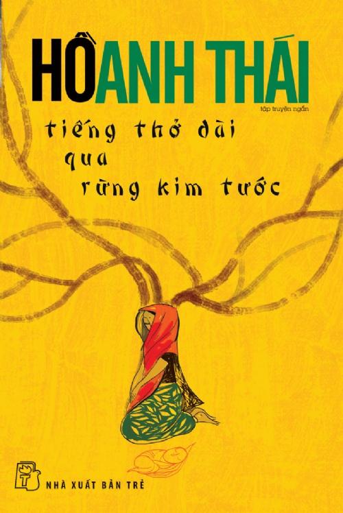 Bìa sách Tiếng Thở Dài Qua Rừng Kim Tước
