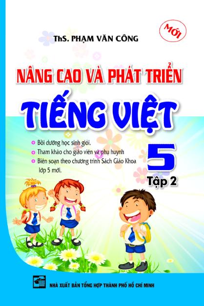 Nâng Cao Và Phát Triển Tiếng Việt Lớp 5 (Tập 2)