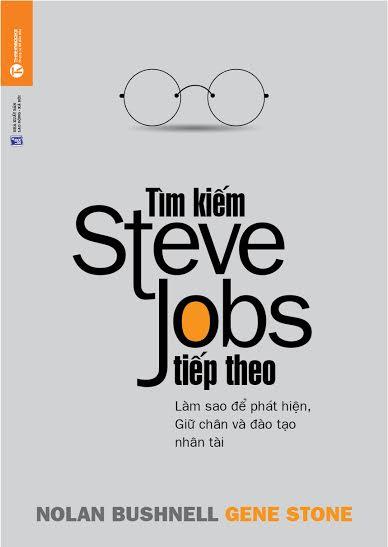 Bìa sách Tìm Kiếm Steve Jobs Tiếp Theo