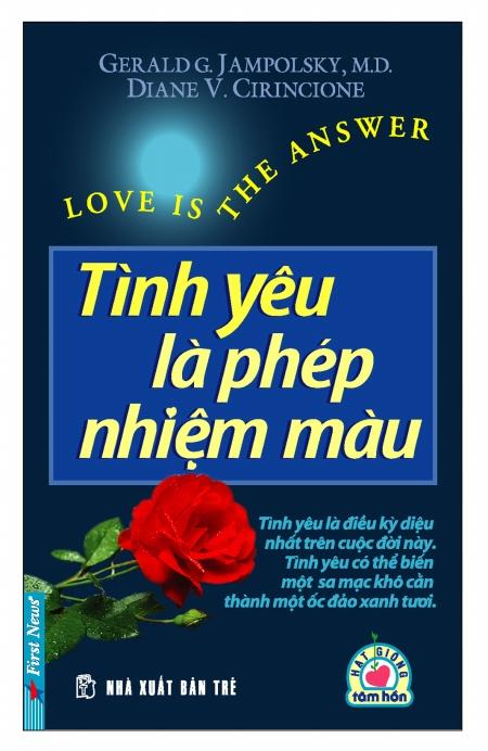 Bìa sách Tình Yêu Là Phép Nhiệm Màu (Tái Bản)