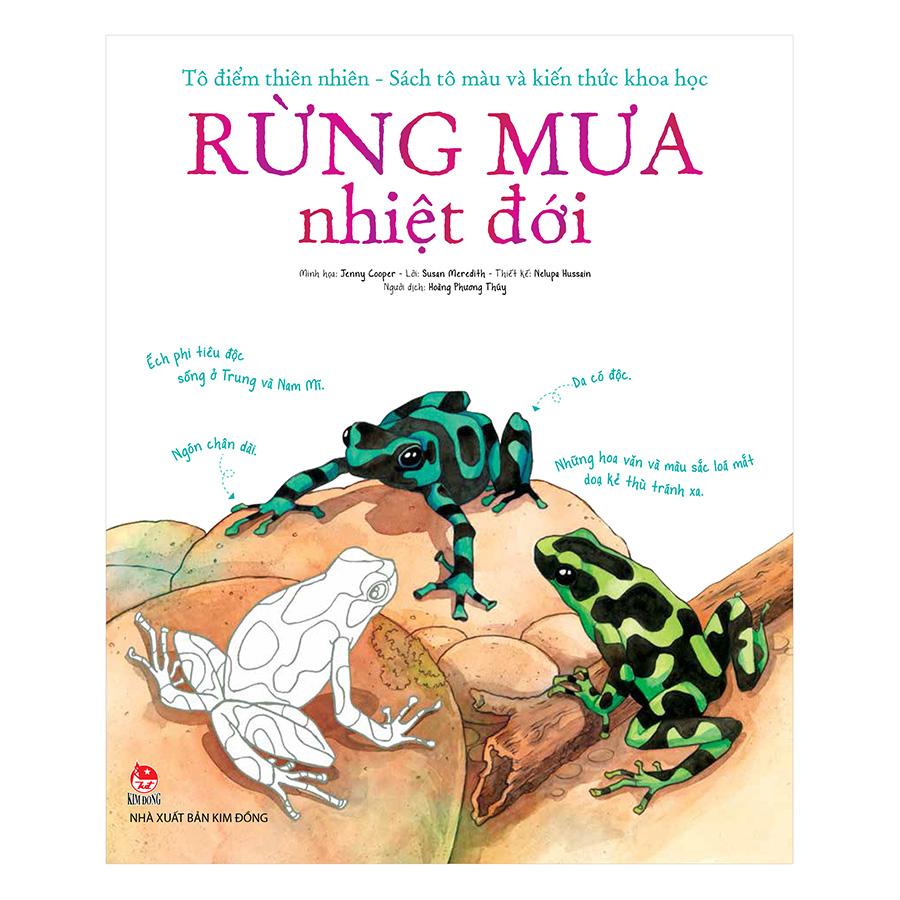 Bìa sách Tô Điểm Thiên Nhiên - Sách Tô Màu Và Kiến Thức Khoa Học - Rừng Mưa Nhiệt Đới