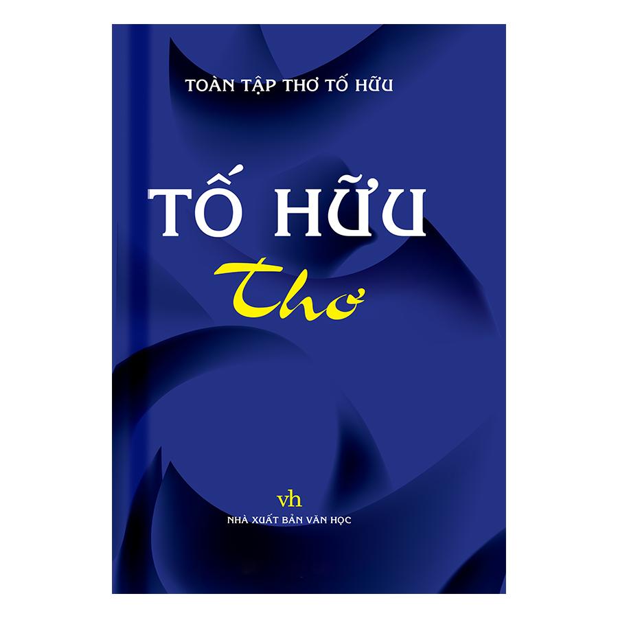 Bìa sách Tố Hữu Thơ