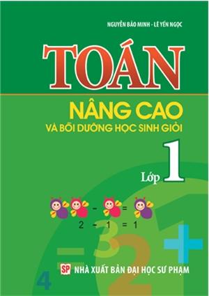 Bìa sách Toán Nâng Cao  Bồi Dưỡng Học Sinh Giỏi Lớp 1