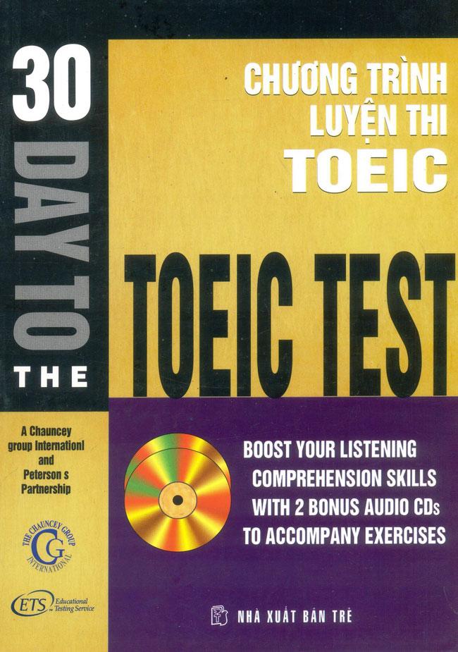 Bìa sách 30 Days To The TOEIC Test (Chương Trình Luyện Thi TOEIC - Không Kèm CD)