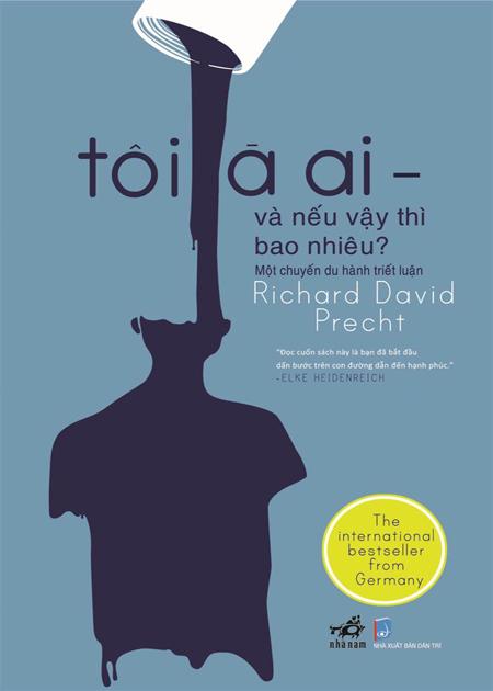 Bìa sách Tôi Là Ai - Và Nếu Vậy Thì Bao Nhiêu? (Tái Bản)