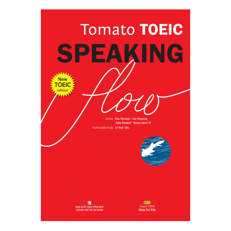Bìa sách Tomato Toeic Speaking Flow (Kèm 1CD - ROM + 1 MP3)