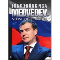 Bìa sách Tổng Thống Nga Medvedev Những Điều Chưa Biết