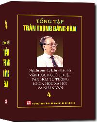 Bìa sách Tổng Tập Trần Trọng Đăng Đàn (Tập 4)
