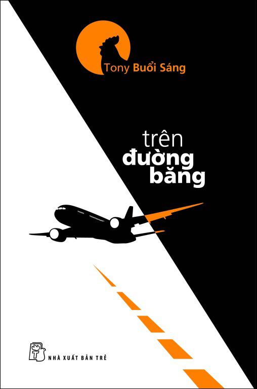 Bìa sách Tony Buổi Sáng - Trên Đường Băng