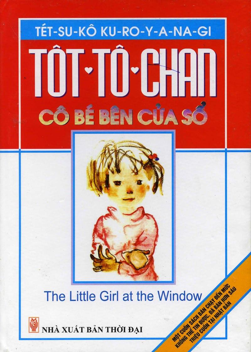 Bìa sách Tôt-tô-chan Cô Bé Bên Cửa Sổ (2011)