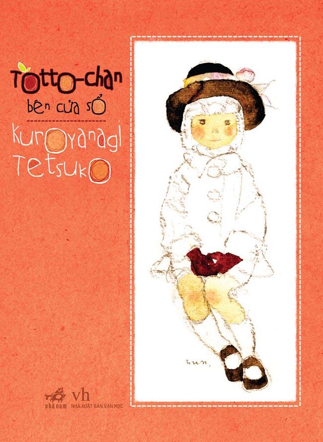 Bìa sách Totto-Chan Bên Cửa Sổ (Phiên Bản Mới 2015)