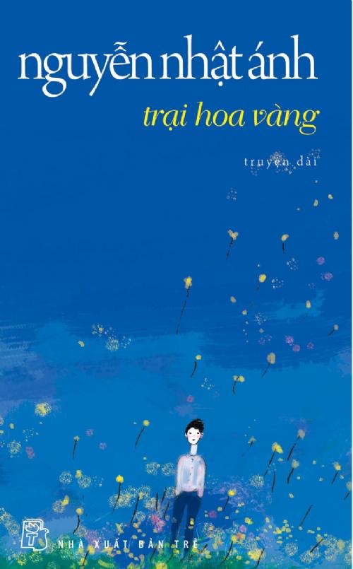 Bìa sách Trại Hoa Vàng - Tái Bản 2013