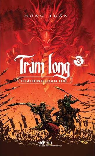Bìa sách Trảm Long (Tập 3) - Thái Bình Loạn Thế
