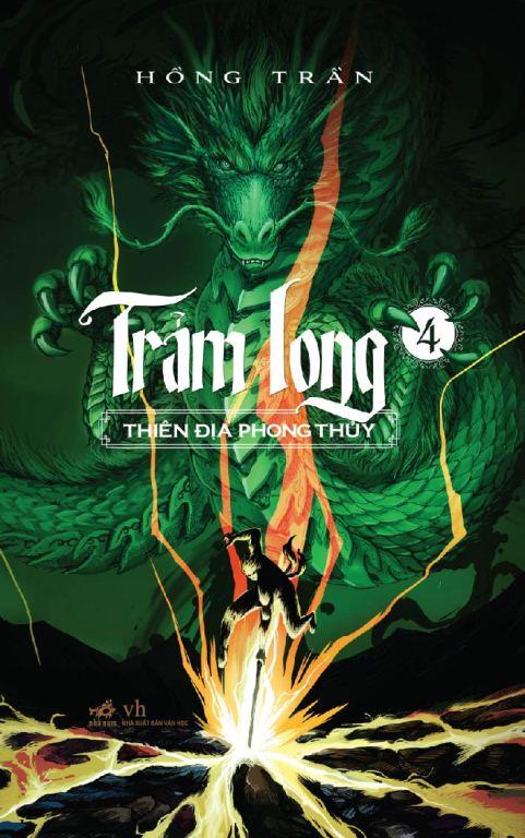 Bìa sách Trảm Long (Tập 4) - Thiên Địa Phong Thủy