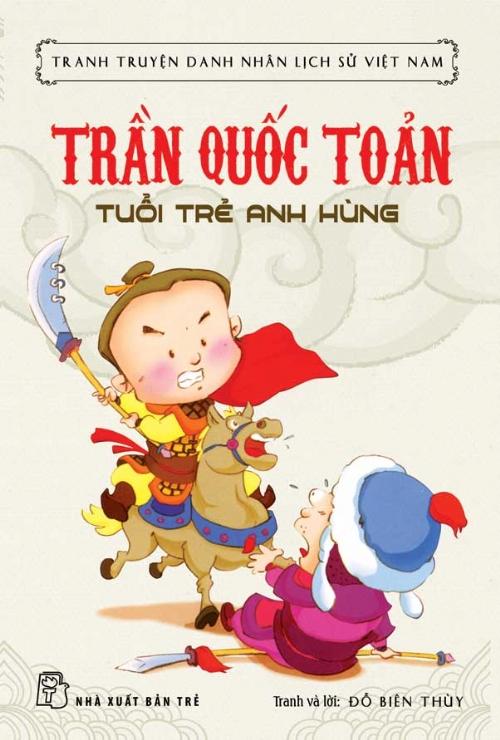 Bìa sách Tranh Truyện Danh Nhân Lịch Sử Việt Nam - Trần Quốc Toản Tuổi Trẻ Anh Hùng