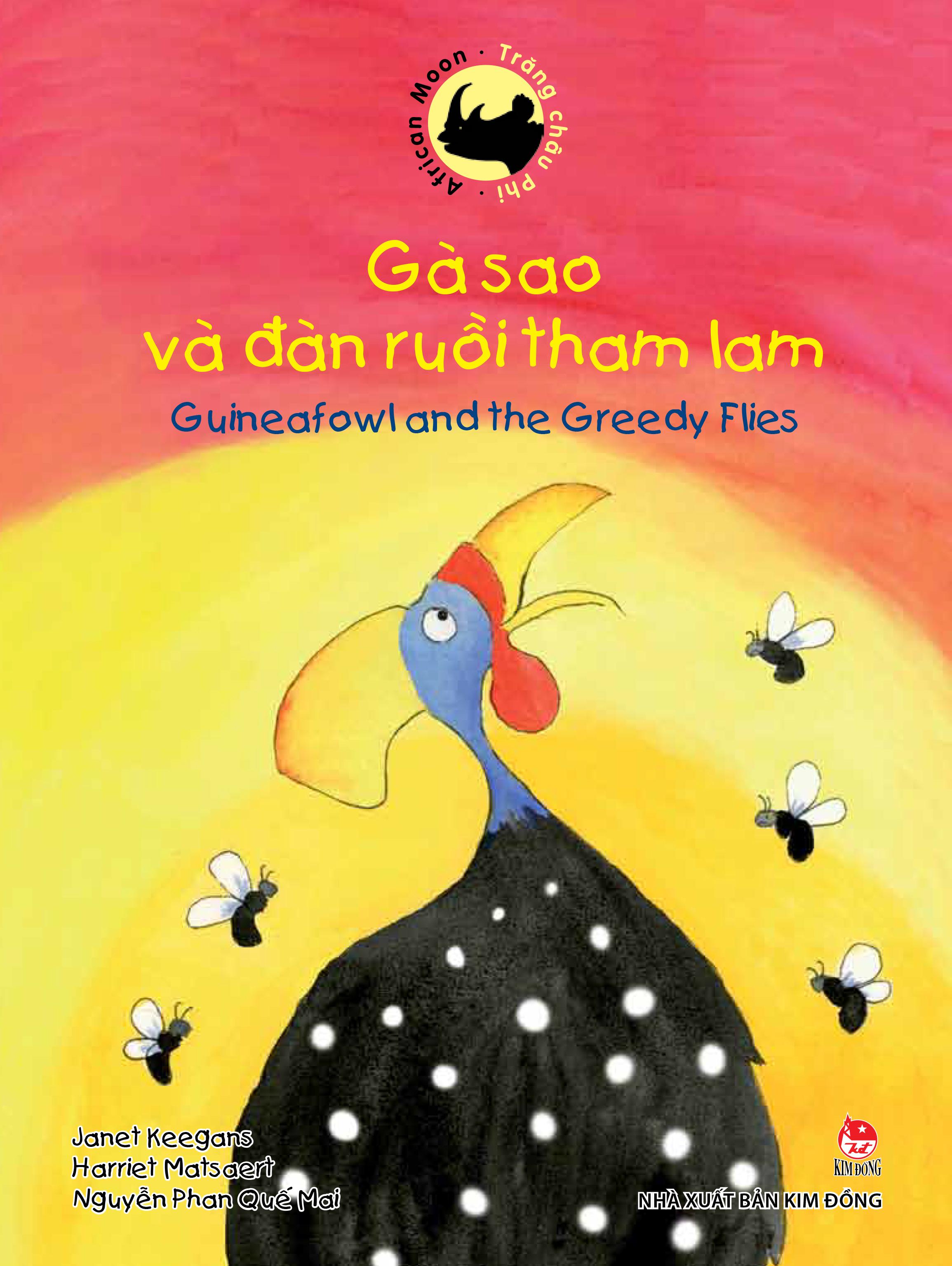 Bìa sách Trăng Châu Phi - Gà Sao Và Đàn Ruồi Tham Lam (Song Ngữ Việt Anh)