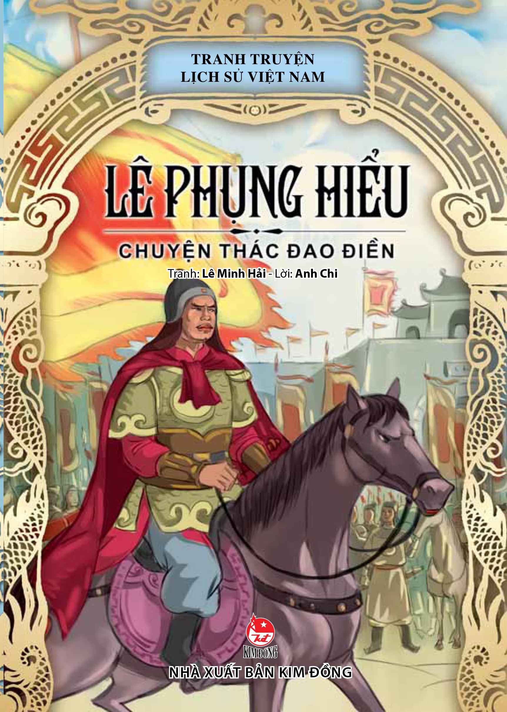 Bìa sách Truyện Tranh Lịch Sử Việt Nam - Lê Phụng Hiểu - Chuyện Thác Đao Điền