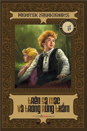 Bìa sách Trên Sa Mạc Và Trong Rừng Thẳm (Đông A - 2012)