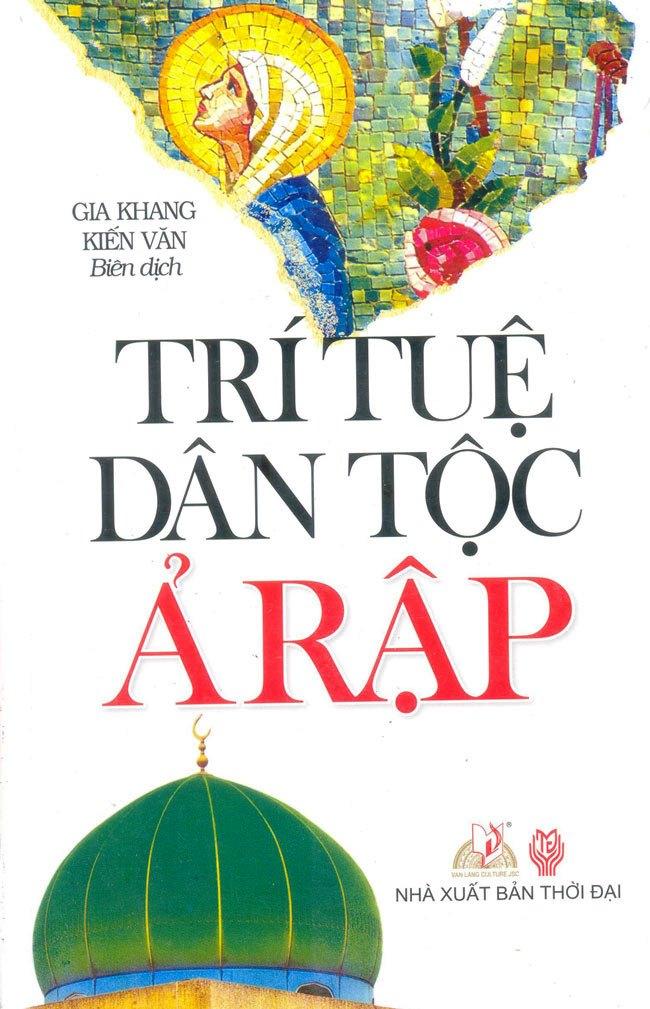 Bìa sách Trí Tuệ Dân Tộc Ả Rập