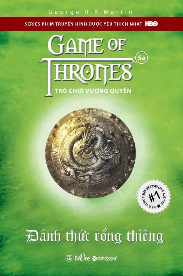 Bìa sách Trò Chơi Vương Quyền (Tập 5A) - Đánh Thức Rồng Thiêng