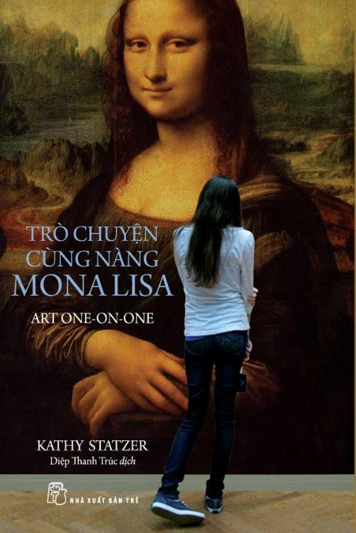 Bìa sách Trò Chuyện Cùng Nàng Mona Lisa