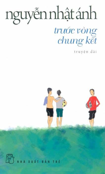 Bìa sách Trước Vòng Chung Kết - Tái Bản 2014
