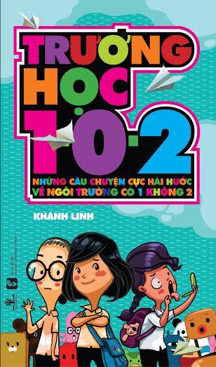 Bìa sách Trường Học 1 0 2